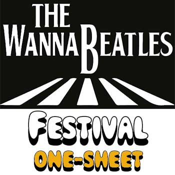 The WannaBeatles Festival One-Sheet