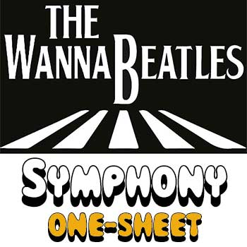 The WannaBeatles Symphony One-Sheet